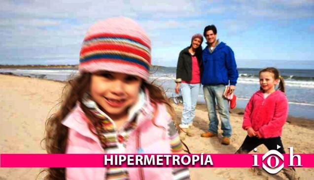 Instituto Oftalmológico Hoyos. La vista. La hipermetropía.
